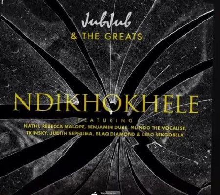 Song Review: Jub Jub – Ndikhokhele (feat. Nathi, Rebecca Malope, Benjamin Dube, Mlindo The Vocalist, T'kinzy, Judith Sephuma, Blaq Diamond & Lebo Sekgobela)