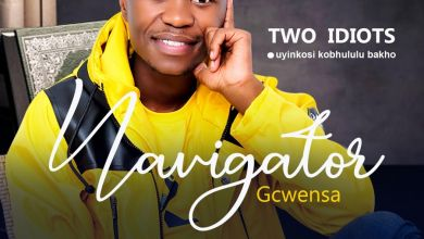 Navigator Gcwensa 2020 - Two Idiots