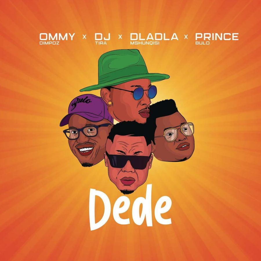 Ommy Dimpoz Drops Dede With DJ Tira, Dladla Mshunqisi & Prince Bulo