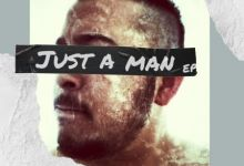 """Ree Morris & Dwson released new song """"Just A Man"""""""