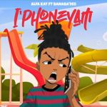 """Alfa Kat releases new song """"Phone Yam"""" featuring Banaba'des"""