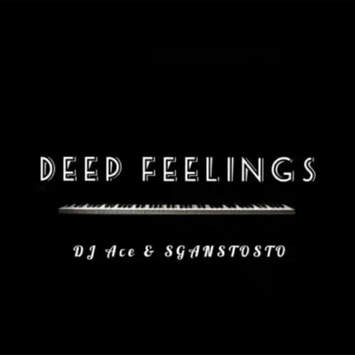 "DJ Ace & Sgantsotso release new song ""Deep Feelings"""