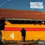 Bigstar Johnson Returns With Ye