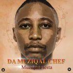 Da Muziqal Chef Premieres Dudlu Feat. Just Bheki
