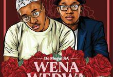 "De Mogul SA drops love song ""Wena Wedwa"" featuring Sino Msolo"
