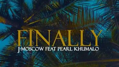 """J-Moscow releases new song """"Finally"""" featuring Pearl Khumalo"""