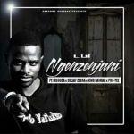 "Lui drops ""Ngenzenjani"" featuring King Saiman, Pro-Tee, Deejay Zebra, Mbhuda & DJ MainMan"