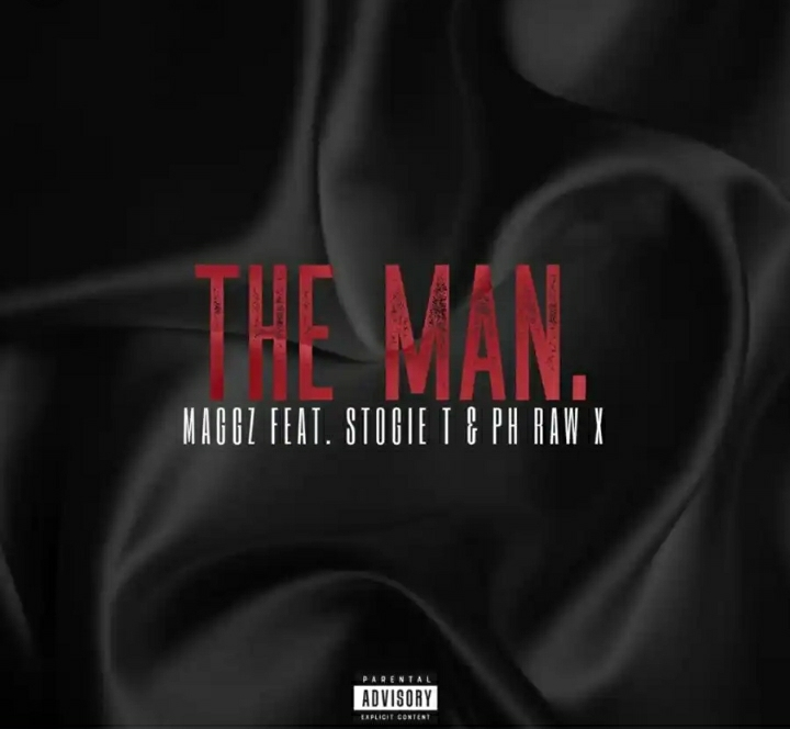"""Maggz Is """"The Man"""" In His New Single Featuring Stogie T & pH Raw X"""