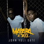 "Mapara A Jazz drop new song ""Right Here"" featuring Master KG, Soweto Gospel Choir, Mr Brown & John Delinger"