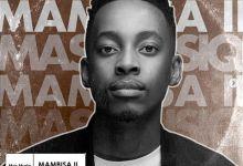 Mas Musiq Drops Mambisa II EP
