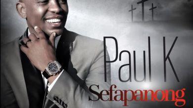 """Paul K drops new song """"Sefapanong"""""""
