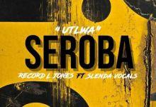 """Record L Jones releases """"Utlwa Seroba"""" featuring Slenda Vocals"""