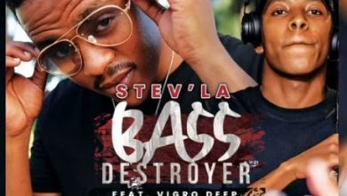 Stev'la Premieres Bass Destroyer Ft. Vigro Deep
