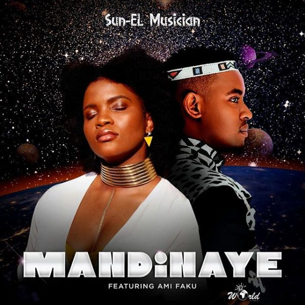 Sun-El Musician Premieres Mandinaye Ft. Ami Faku