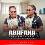 Abafana bakaMgqumeni Premieres Inja Enamarabi Featuring Jaiva Zimnike) – EP