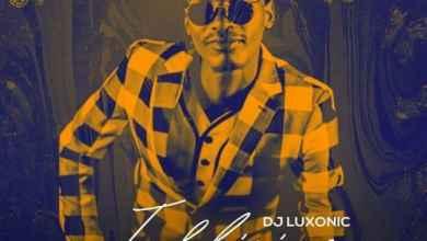 DJ Luxonic Drops Intliziyo Ft. Gigi Lamayne, Danger & Fey M