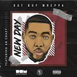 "Dat Boy Mreppa releases ""New Day"" featuring AB Crazy"