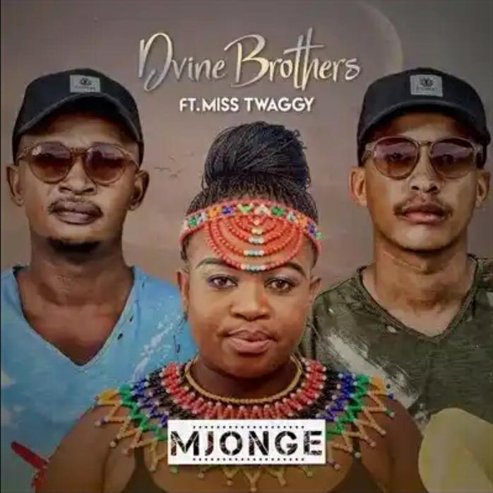 D'vine Brothers – Mjonge (feat. Miss Twaggy)