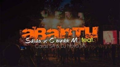 "Sdida & C'buda M drop ""Abantu"" featuring Caras SA & DJ Nova SA"