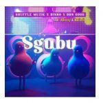 Shuffle Muzik, Dinho, DBN Gogo Premiere Sgubu Ft. KBrizzy &  Malindi