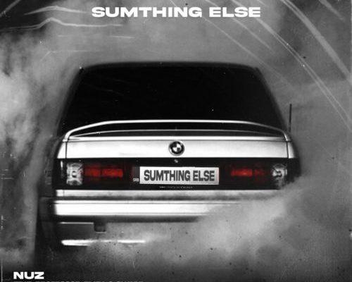 "Sumthing Else releases ""Nuz"" ft. Professor, Emza & Shavul"