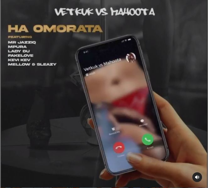 DJ Vetkuk vs Mahoota Sing Ha Omorata With Mr JazziQ, Mpura, Lady Du, Kev, FaveLove & M&S