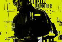 """Blaklez Shares Release Date, Artwork & Tracklist For Upcoming EP """"Dont Mind The BS"""""""