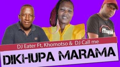 DJ Eater Premieres Dikhupa Marama Ft. Khomotso & DJ Call Me (Original)