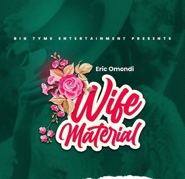 Eric Omondi – Wife Material