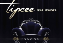 Tipcee Croons Hold On With Mshoza