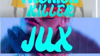 Jux – Fashion Killer ft. Singah
