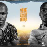 Mr Thela & Mshayi Drop Make Cape Town Great Again 2.0 Album