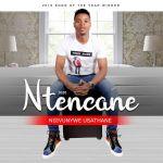 Ntencane – Ngivunywe Usathane Album