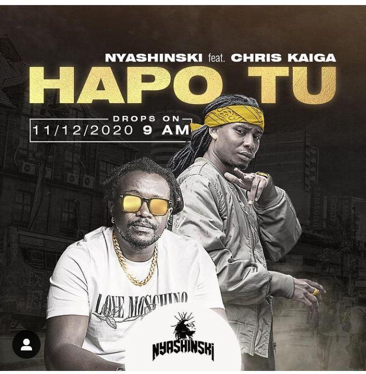 Nyashinski Presents Hapo Tu Ft. Chris Kaiga