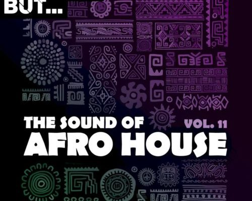Nothing But – The Sound Of Afro House, Vol. 11