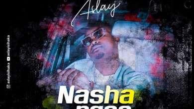 Aslay Drops Nashangaa