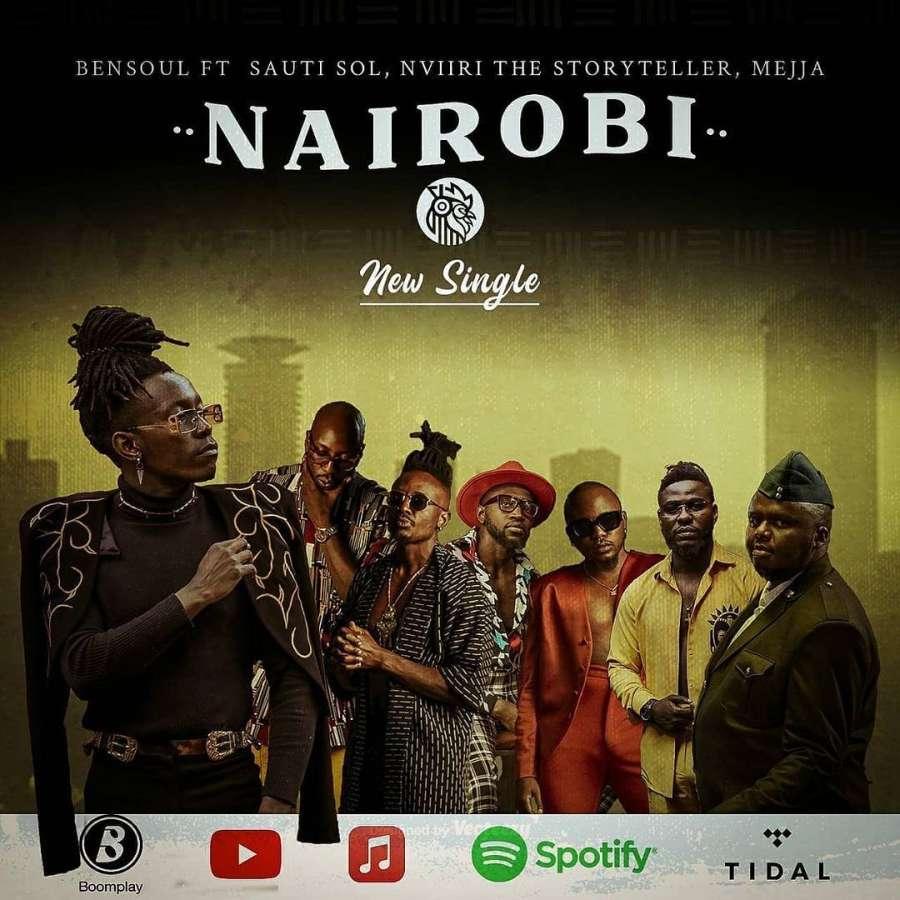 Bensoul Croons Nairobi Ft Sauti Sol, Nviiri the Storyteller, Mejja