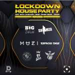 Channel O Lockdown House Party: Big Zulu, Kelvin Momo, Muzi, Shimza, Espacio Dios, King Bash & DJ Call Me