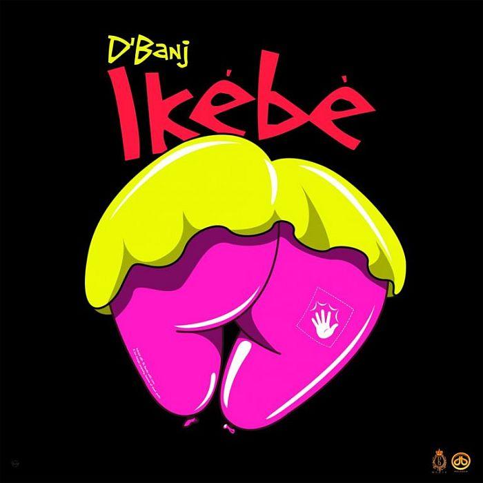 D'banj Drops New Song Ikebe