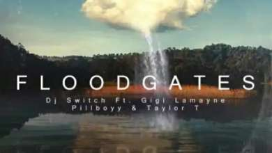 "DJ Switch To Drop ""Flood Gates"" Featuring Gigi Lamayne, Pillboyy & Taylor T"