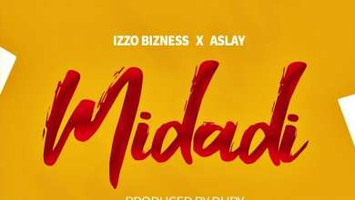 Izzo Bizness – Midadi Ft. Aslay