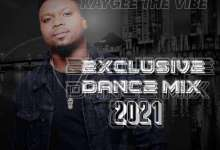 KayGee The Vibe Drops Exclusive Dance Selection 2021