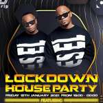 Lockdown House Party LineUp: Major League, Tay Flavour, Dino Bravo, DJ Fae Fae, Eltonnick, Advocates Of Deep