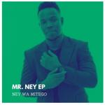 Ney Wa Mitego – Mr. Ney EP