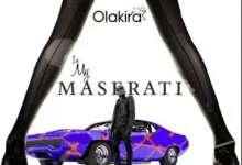 Olakira - In My Maserati