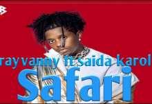 Rayvanny & Saida Karoli Go On Safari