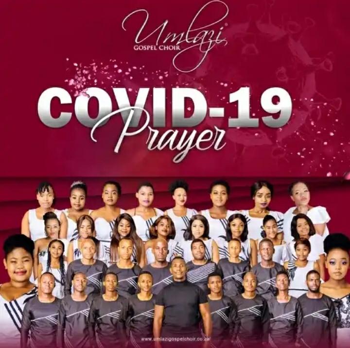 Umlazi Gospel Choir – Covid-19 Prayer