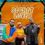 Vivian – Secret Lover ft. Kansoul (Mejja & Madtraxx)