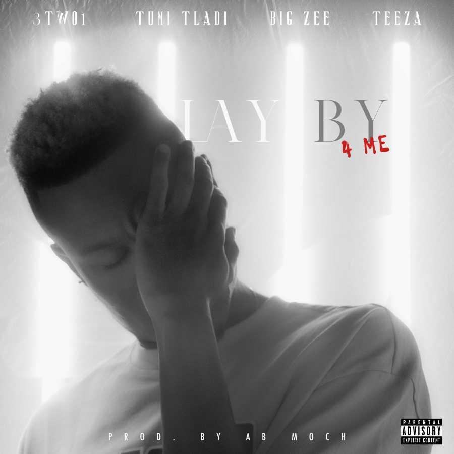 3TWO1 – Lay By Ft. Tumi Tladi, Big Zee & Teeza