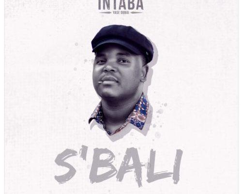 "Intaba Yase Dubai Drops ""Sbali"" Music Video"